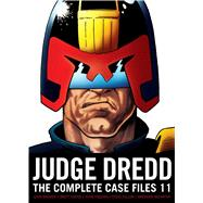 Judge Dredd the Complete Case Files 11 by Wagner, John; Grant, Alan; Ewins, Brett (ART); Dillon, Steve (ART), 9781781084274
