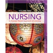 Nursing A Concept-Based Approach to Learning, Volume II by Pearson Education, 9780132934275