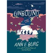 Unbound: A Novel in Verse by Burg, Ann E., 9780545934275