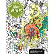 Finding Your Motivation A Premium Coloring Book by Brooks, Shona, 9781627004275