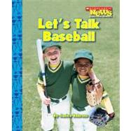 Let's Talk Baseball by Behrens, Janice, 9780531204276