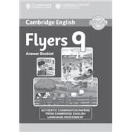 Cambridge English Young Learners 9 Flyers Answer Booklet by Not Available (NA), 9781107464278