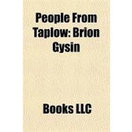 People from Taplow : Brion Gysin by , 9781156284278
