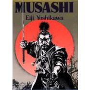 Musashi An Epic Novel of the Samurai Era by Yoshikawa, Eiji; Terry, Charles, 9781568364278