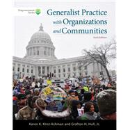 Brooks/Cole Empowerment Series: Generalist Practice with Organizations and Communities (with CourseMate Printed Access Card) by Kirst-Ashman; Hull, Jr., 9781285734279