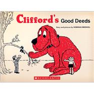 Clifford's Good Deeds (Vintage Hardcover Edition) by Bridwell, Norman, 9781338124279