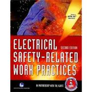 Electrical Safety-related Work Practices by National Joint Apprenticeship & Training, 9780763754280