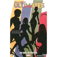 All-New Ultimates Volume 2 by Fiffe, Michael; Milonogiannis, Giannis; Pinna, Amilcar, 9780785154280