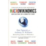 Macrowikinomics : New Solutions for a Connected Planet by Tapscott, Don; Williams, Anthony D., 9781591844280