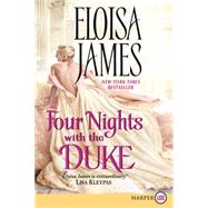 Four Nights With the Duke by James, Eloisa, 9780062344281