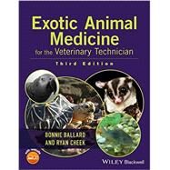Exotic Animal Medicine for the Veterinary Technician by Ballard, Bonnie, 9781118914281
