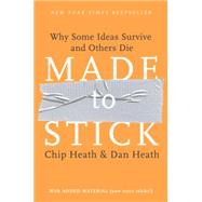 Made to Stick by HEATH, CHIPHEATH, DAN, 9781400064281