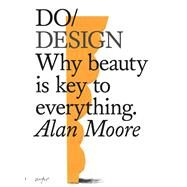 Do Design by Moore, Alan, 9781907974281