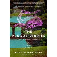 The Plague Diaries by Domingue, Ronlyn, 9781476774282