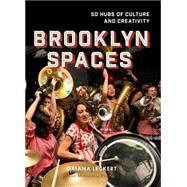 Brooklyn Spaces by Leckert, Oriana; Stark, Jeff, 9781580934282