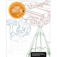 Cruisin' Route 66 A Premium Dot-to-Dot Collection by Turner, Adam, 9781627004282