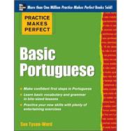 Practice Makes Perfect Basic Portuguese With 190 Exercises by Tyson-Ward, Sue, 9780071784283