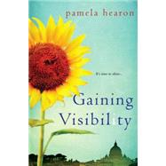 Gaining Visibility by HEARON, PAMELA, 9781496704283