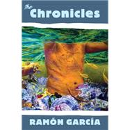 The Chronicles by García, Ramón, 9781597094283