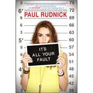 It's All Your Fault by Rudnick, Paul, 9780545464284