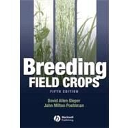 Breeding Field Crops by Sleper, David Allen; Poehlman, John Milton, 9780813824284