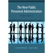 The New Public Personnel Administration by Nigro, Lloyd G.; Nigro, Felix A.; Kellough, J. Edward, 9781133734284