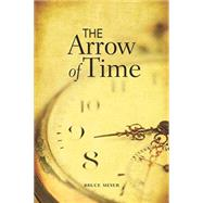 Arrow of Time by Meyer, Bruce, 9781553804284
