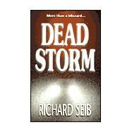 Dead Storm by Seib, Richard W., 9780738814285