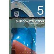 Reeds Vol 5: Ship Construction for Marine Engineers by Russell, Paul A.; Stokoe, E.A., 9781472924285