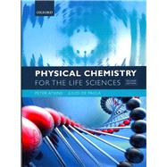 Physical Chemistry for the Life Sciences by Atkins, Peter; de Paula, Julio, 9780199564286
