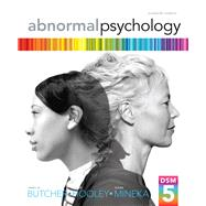 Abnormal Psychology by Butcher, James N.; Hooley, Jill M.; Mineka, Susan M, 9780205944286