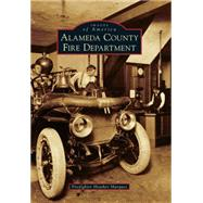 Alameda County Fire Department by Marques, Firefighter Heather, 9781467134286