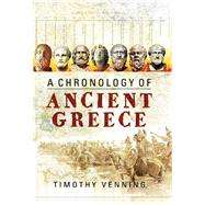 A Chronology of Ancient Greece by Venning, Timothy, 9781473834286