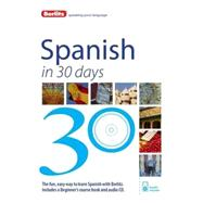 Berlitz Spanish in 30 Days by de Konigbauer, Carmen R.; Kuwer, Harda, 9781780044286