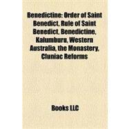 Benedictine : Rule of Saint Benedict by , 9781156404287