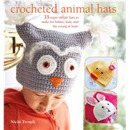 Crocheted Animal Hats by Trench, Nicki, 9781782494287
