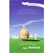 The Egg and I by MacDonald, Betty, 9780060914288