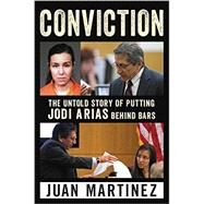 Conviction by Martinez, Juan, 9780062444288