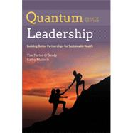 Quantum Leadership: Advancing Innovation, Transforming Health Care by Porter-O'Grady, Tim, 9781284034288
