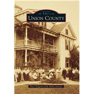 Union County by Triggiani, Peter; Jackson, Amber (CON), 9781467114288