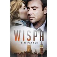Wispa by Parker, Tim, 9781633674288