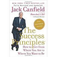 The Success Principles by Canfield, Jack; Switzer, Janet (CON), 9780062364289