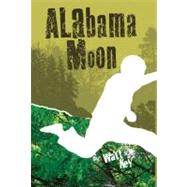 Alabama Moon by Key, Watt, 9780312384289