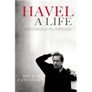 Havel: A Life by Zantovsky, Michael, 9780802124289