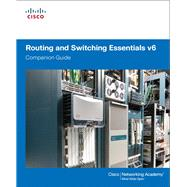 Routing and Switching Essentials v6 Companion Guide by Cisco Networking Academy, 9781587134289