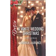 A White Wedding Christmas by Laurence, Andrea, 9780373734290