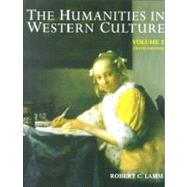 Humanities in Western Culture Vol. II : A Search for Human Values by Lamm, Robert, 9780697254290