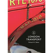 London Transport by Baker, Michael H. C., 9780747814290