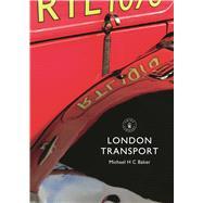 London Transport by Baker, Michael H. C., 9780747814290