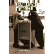 Grand River and Joy by Messer, Susan, 9780472034291